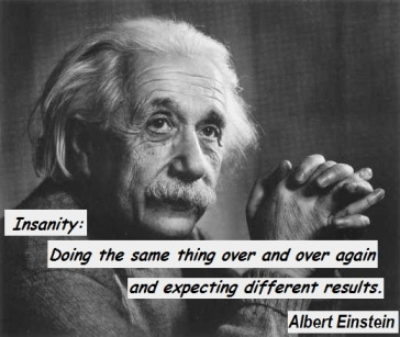 einstein crazy is repeating with same  